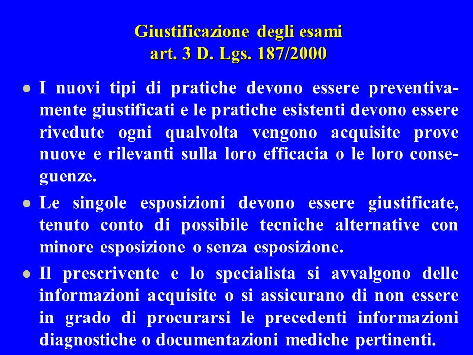 Giustificazione degli esami art. 3 D. Lgs. 187/2000