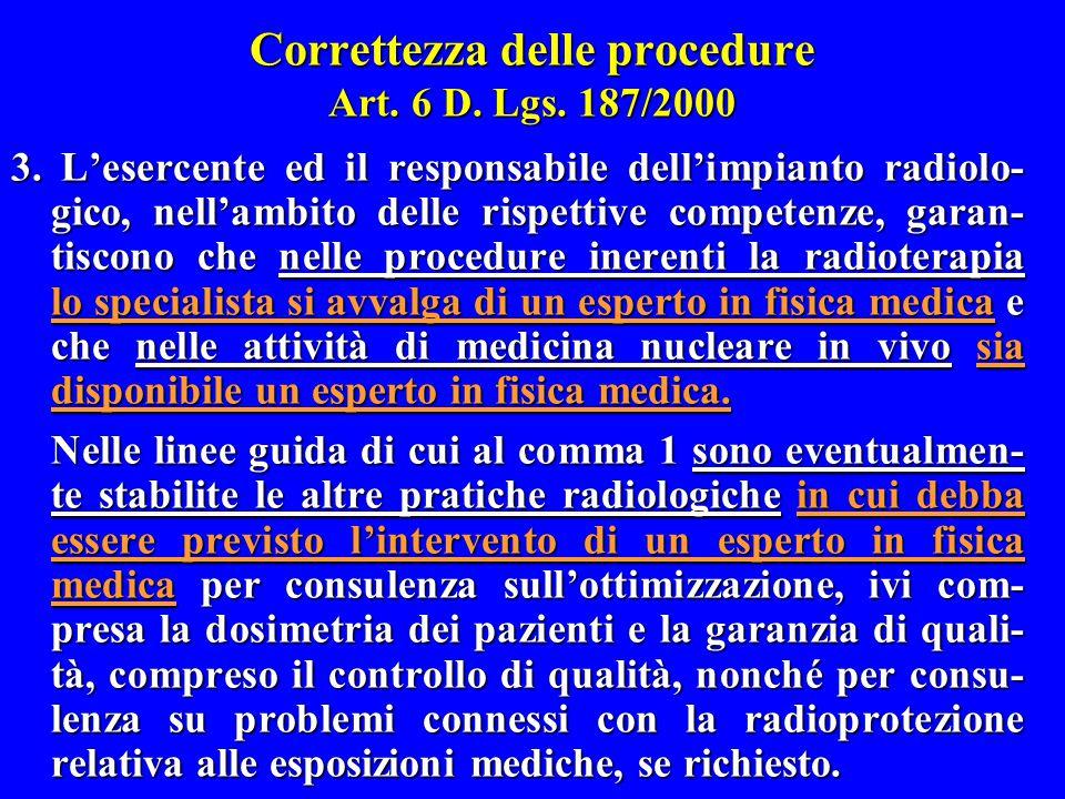 Correttezza delle procedure Art. 6 D. Lgs. 187/2000