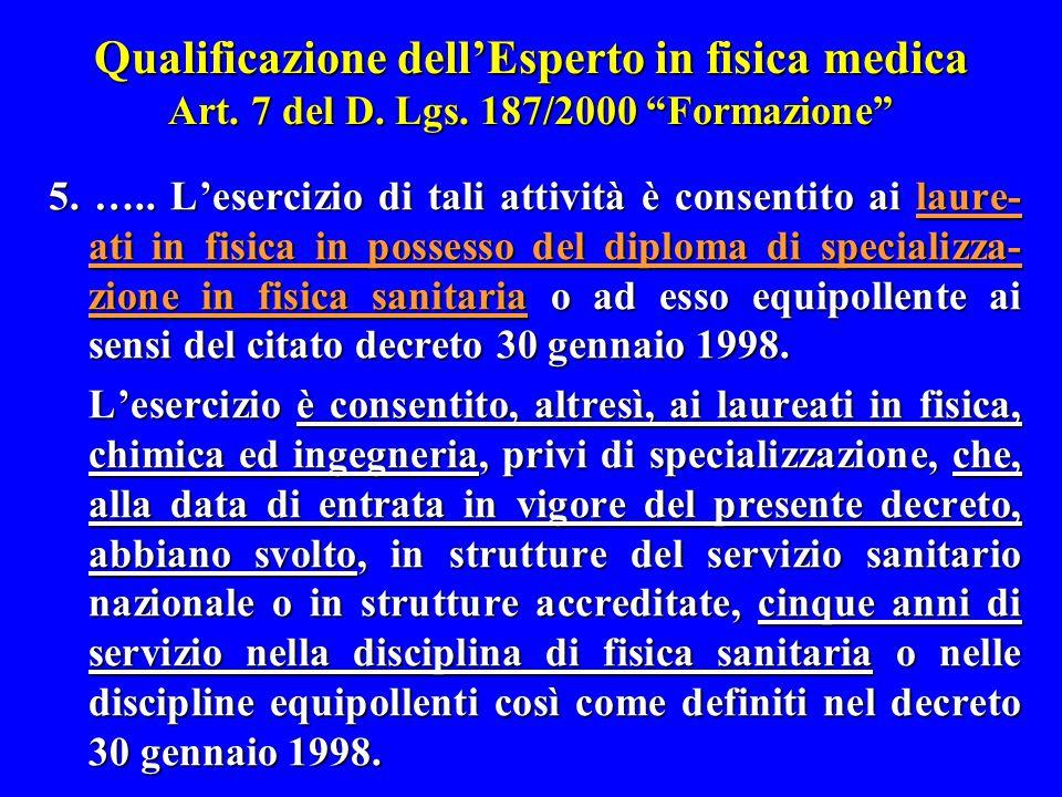 Qualificazione dell'Esperto in fisica medica Art. 7 del D. Lgs
