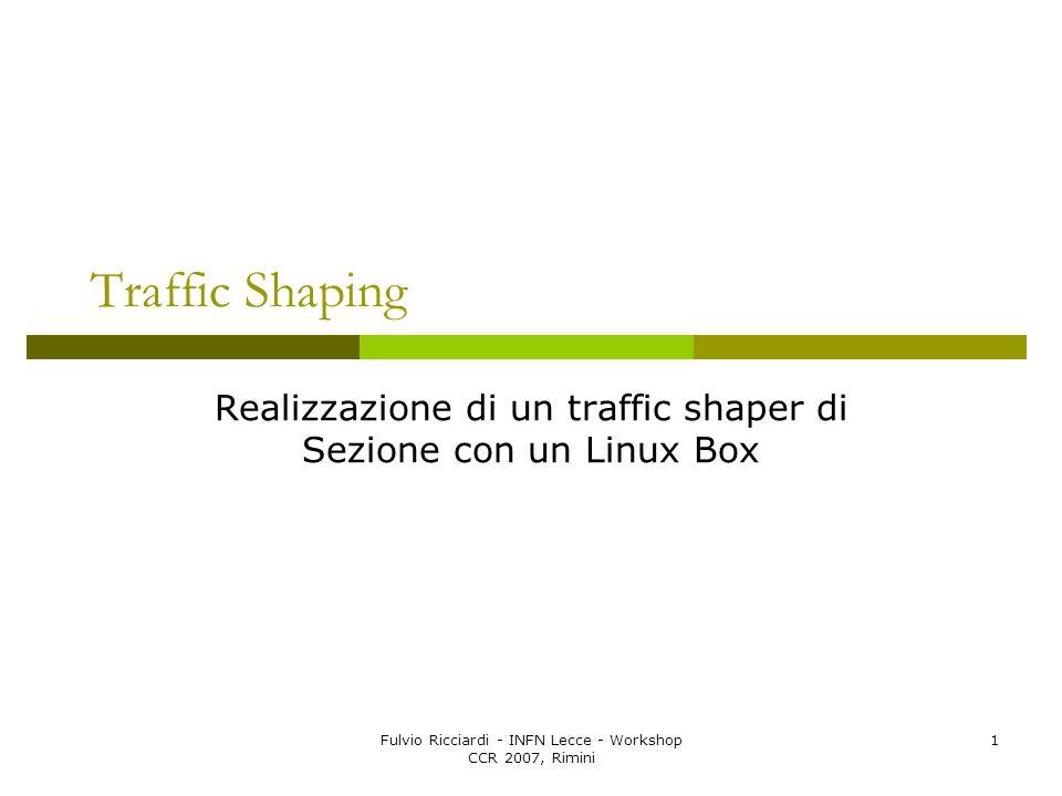 Realizzazione di un traffic shaper di Sezione con un Linux Box