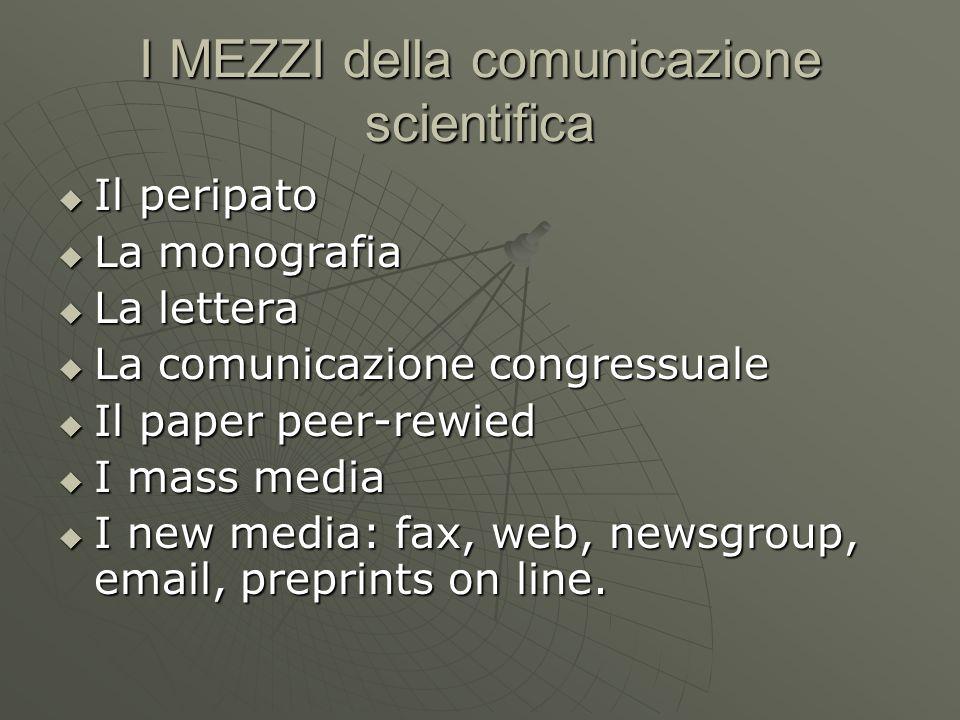 I MEZZI della comunicazione scientifica