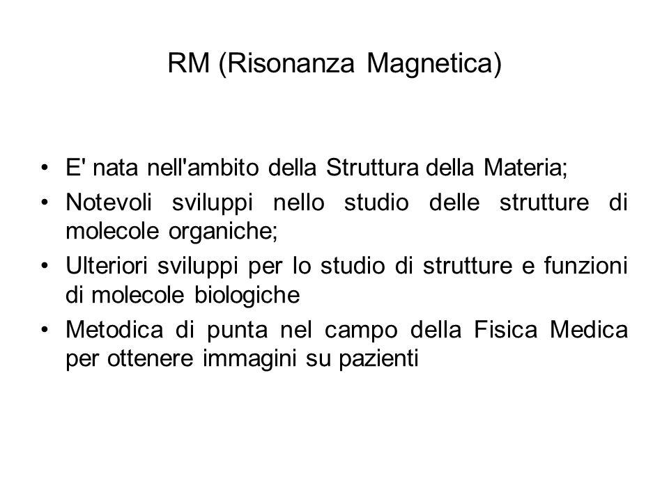 RM (Risonanza Magnetica)