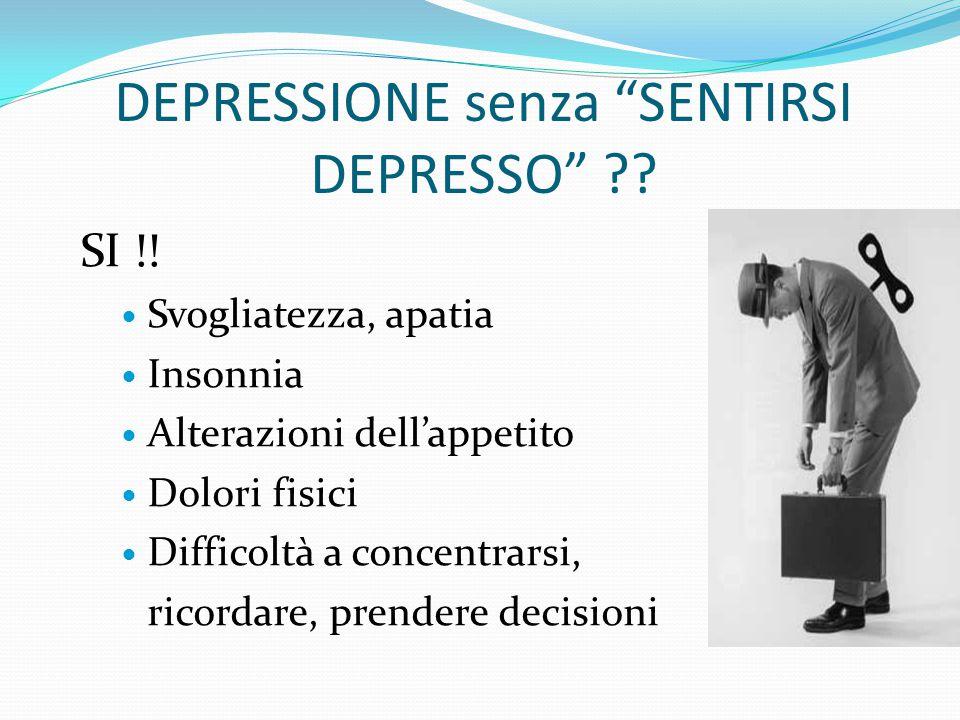 DEPRESSIONE senza SENTIRSI DEPRESSO