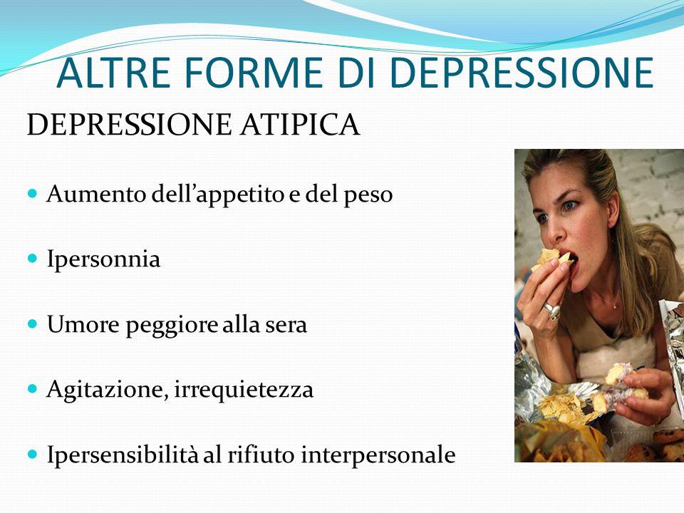 ALTRE FORME DI DEPRESSIONE
