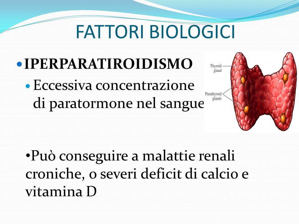 FATTORI BIOLOGICI IPERPARATIROIDISMO