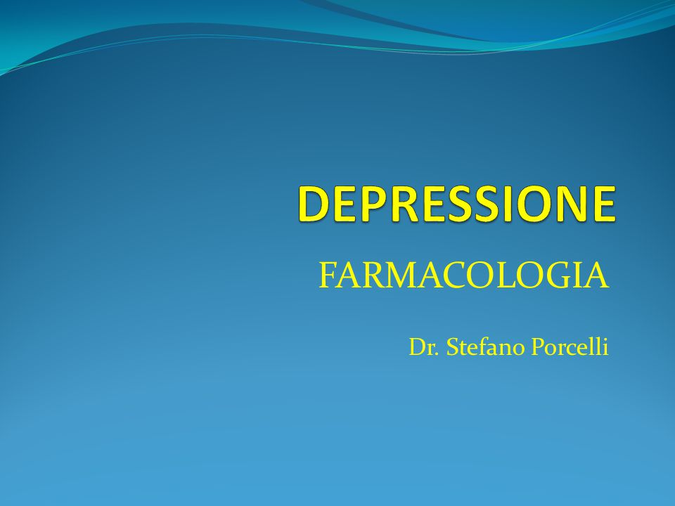 FARMACOLOGIA Dr. Stefano Porcelli