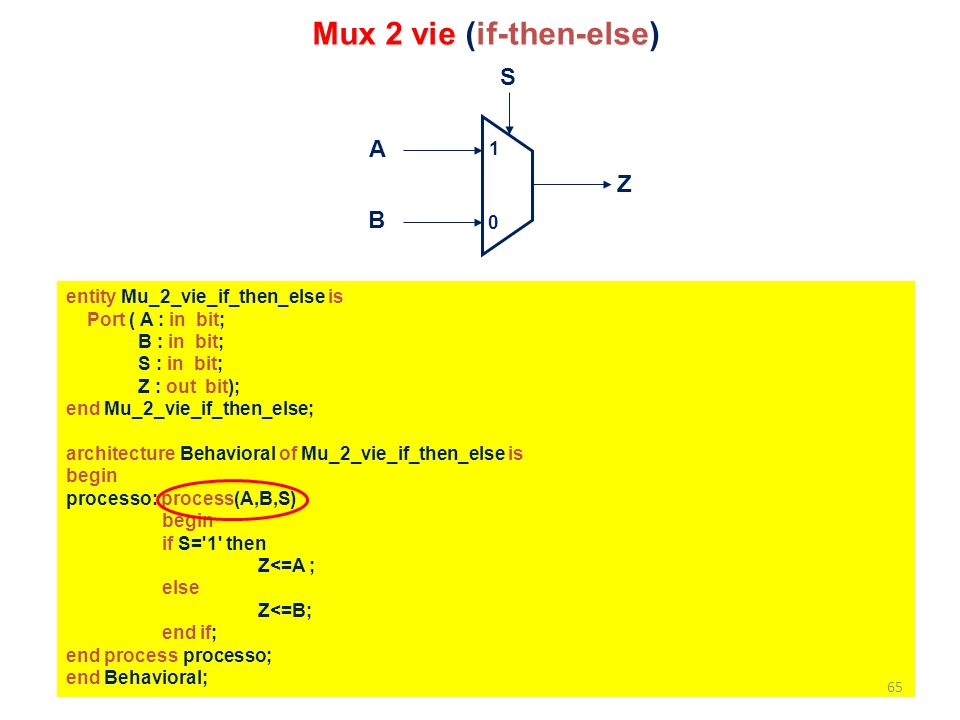 Mux 2 vie (if-then-else)