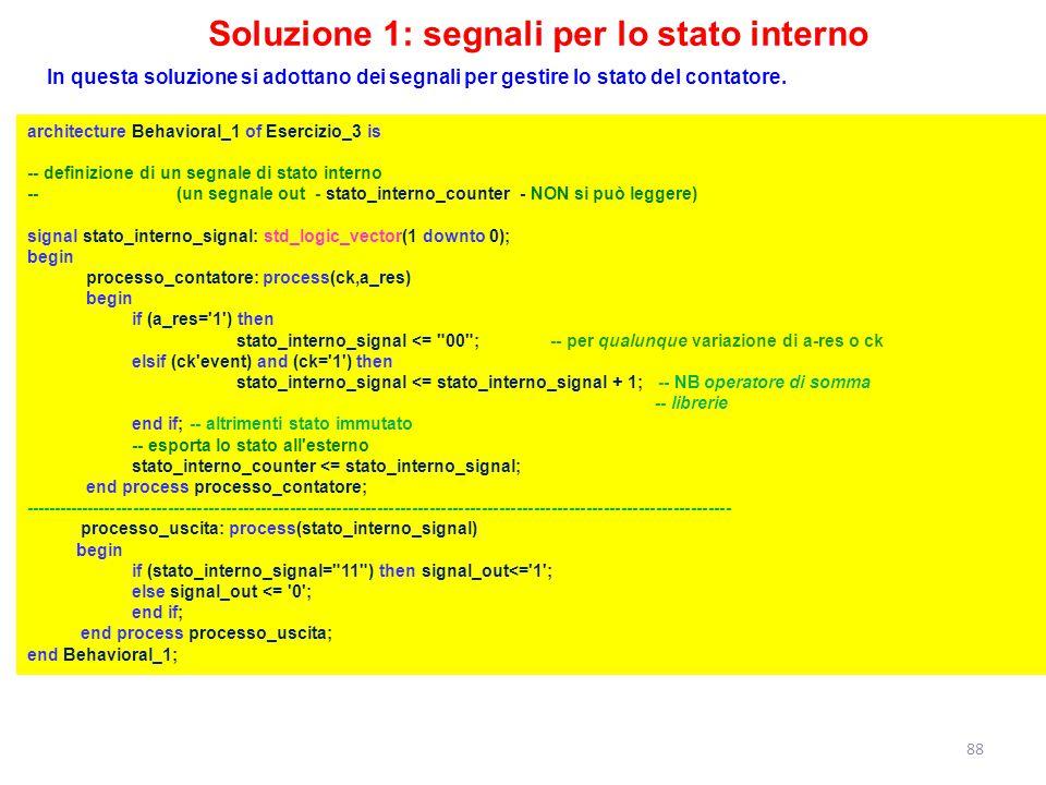 Soluzione 1: segnali per lo stato interno