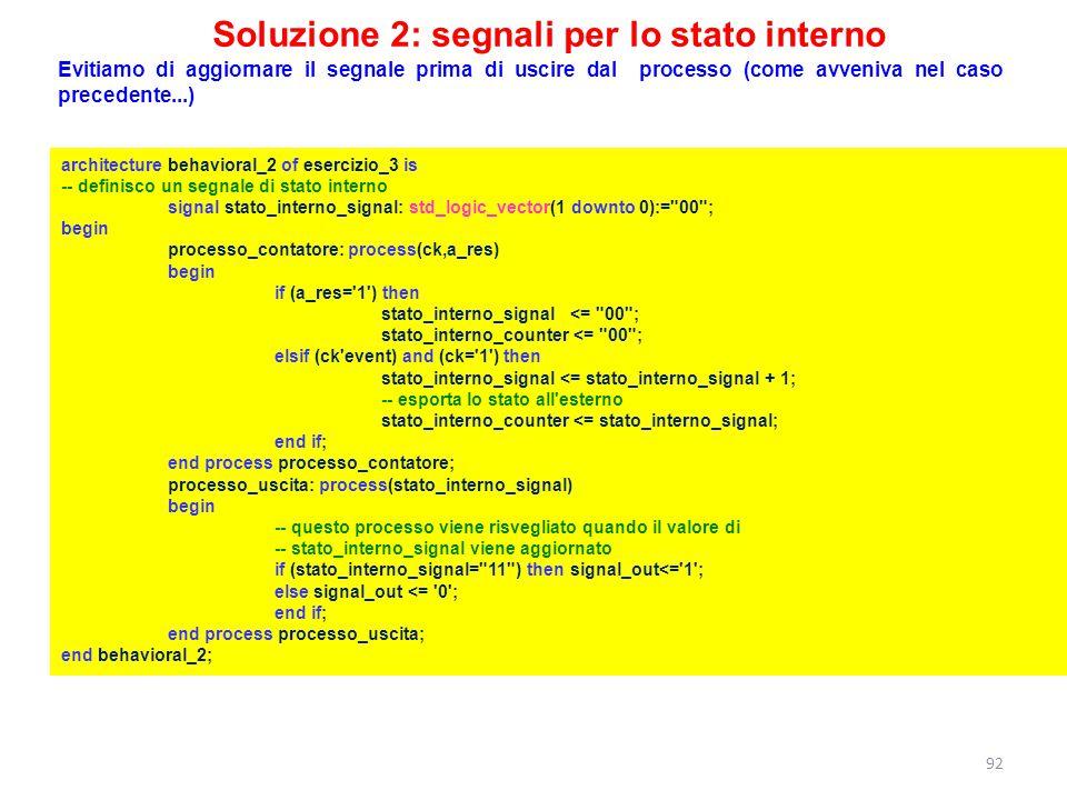 Soluzione 2: segnali per lo stato interno