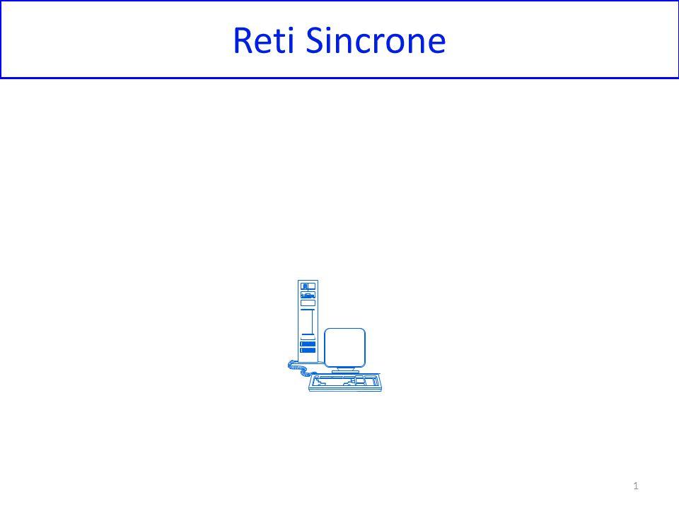 Reti Sincrone