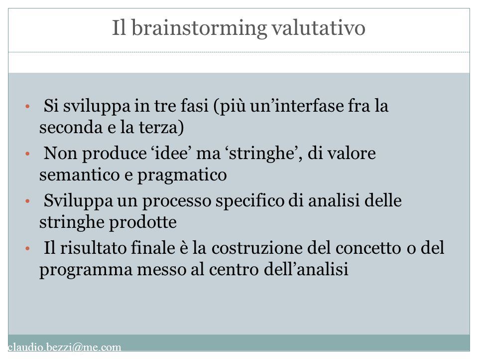 Il brainstorming valutativo