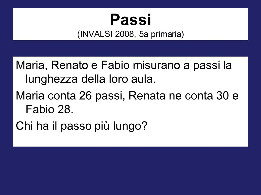 Passi (INVALSI 2008, 5a primaria)