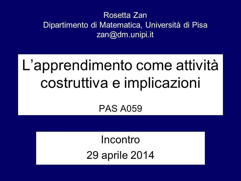 L'apprendimento come attività costruttiva e implicazioni PAS A059