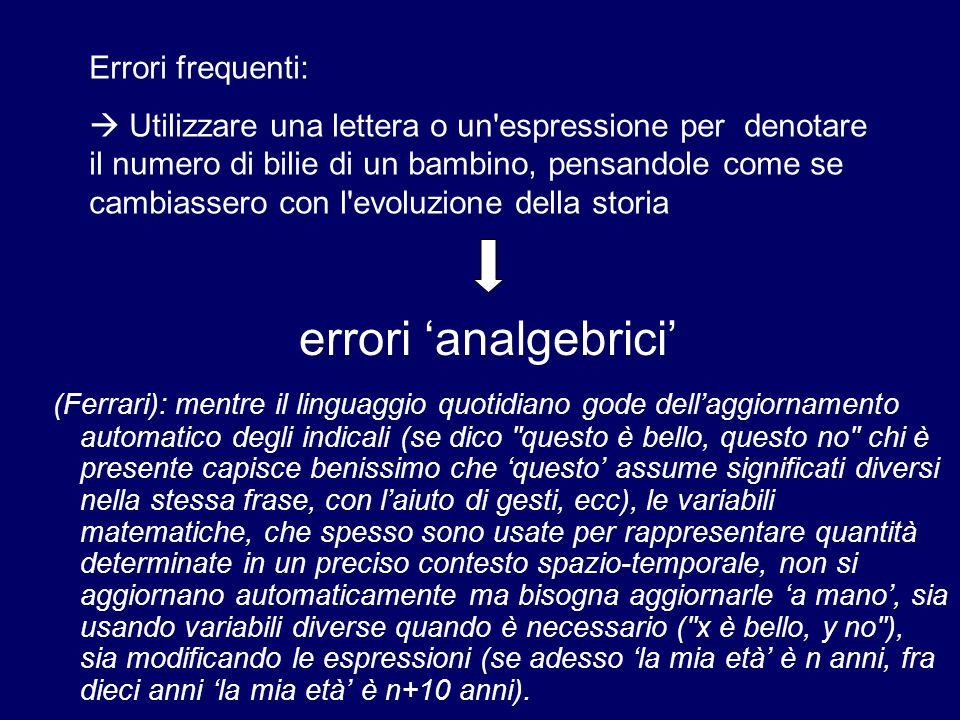 errori 'analgebrici' Errori frequenti: