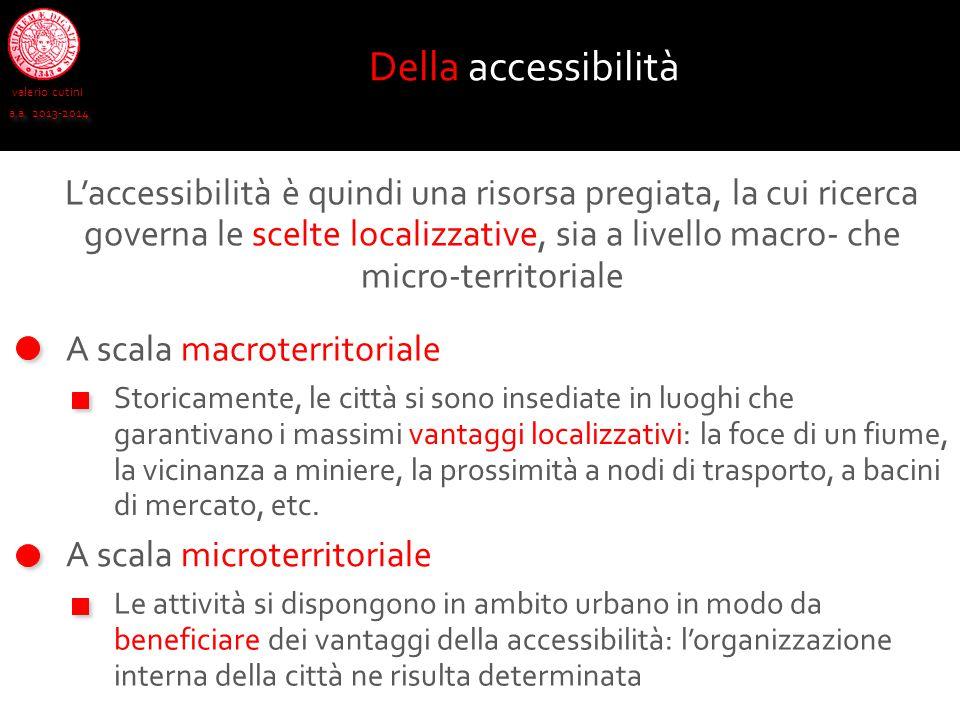 Della accessibilità valerio cutini. a.a. 2013-2014.