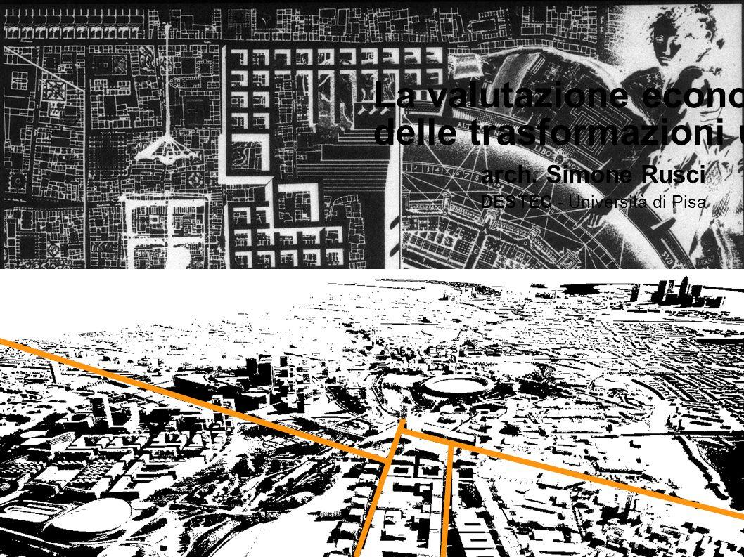 La valutazione economica delle trasformazioni urbane