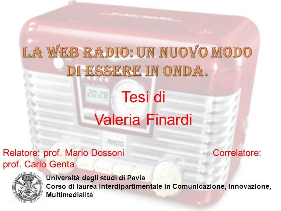 LA WEB RADIO: UN NUOVO MODO DI ESSERE IN ONDA.