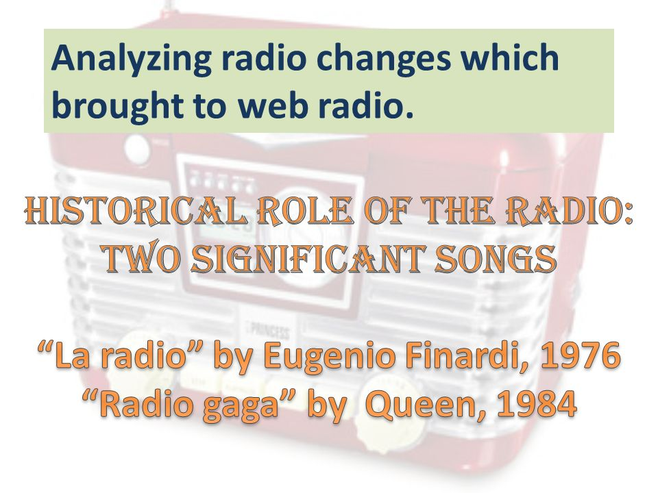 Analyzing radio changes which brought to web radio.