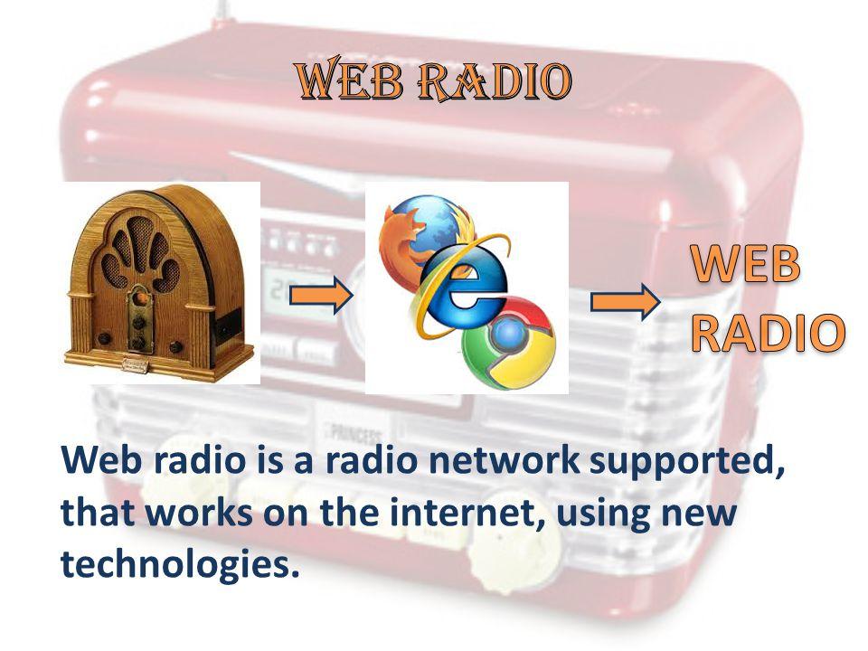 Web radio WEB RADIO.
