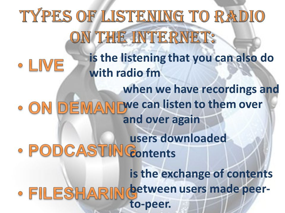 Types of listening to radio on the internet: