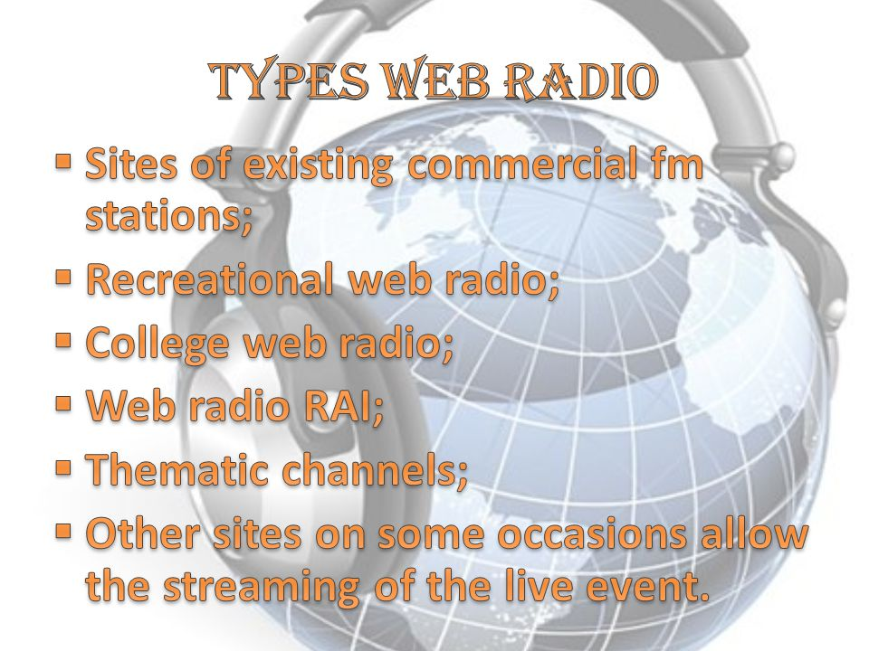 Types web radio Sites of existing commercial fm stations;