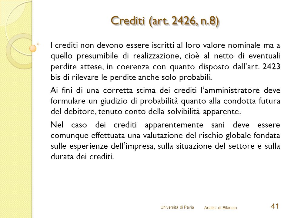 Crediti (art. 2426, n.8)