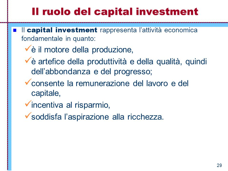 Il ruolo del capital investment
