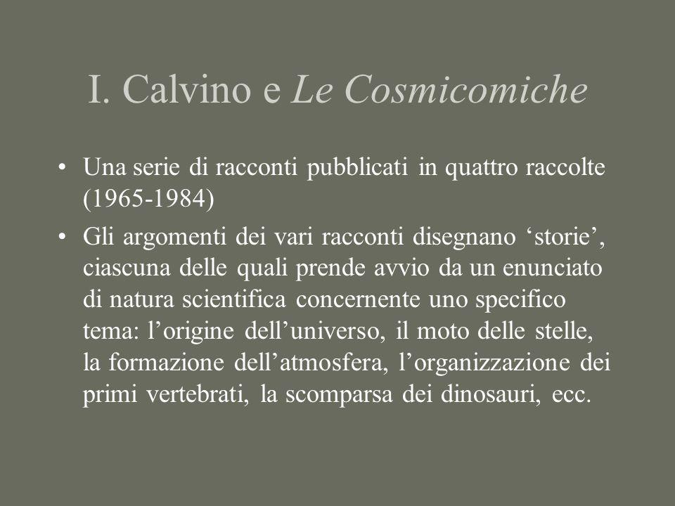I. Calvino e Le Cosmicomiche