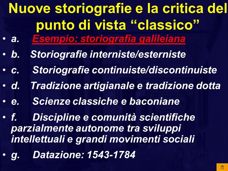 Nuove storiografie e la critica del punto di vista classico