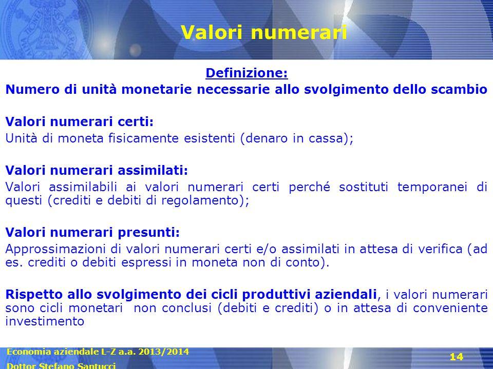 Valori numerari Definizione: