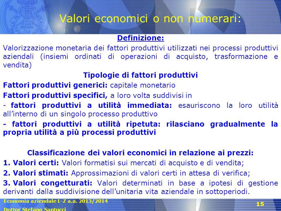 Valori economici o non numerari: