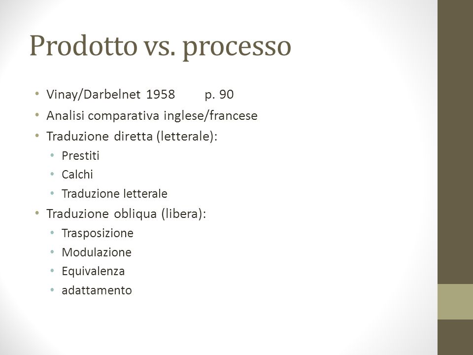 Prodotto vs. processo Vinay/Darbelnet 1958 p. 90
