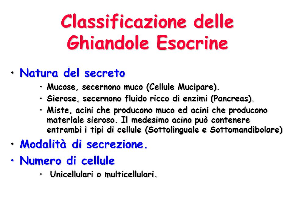 Classificazione delle Ghiandole Esocrine