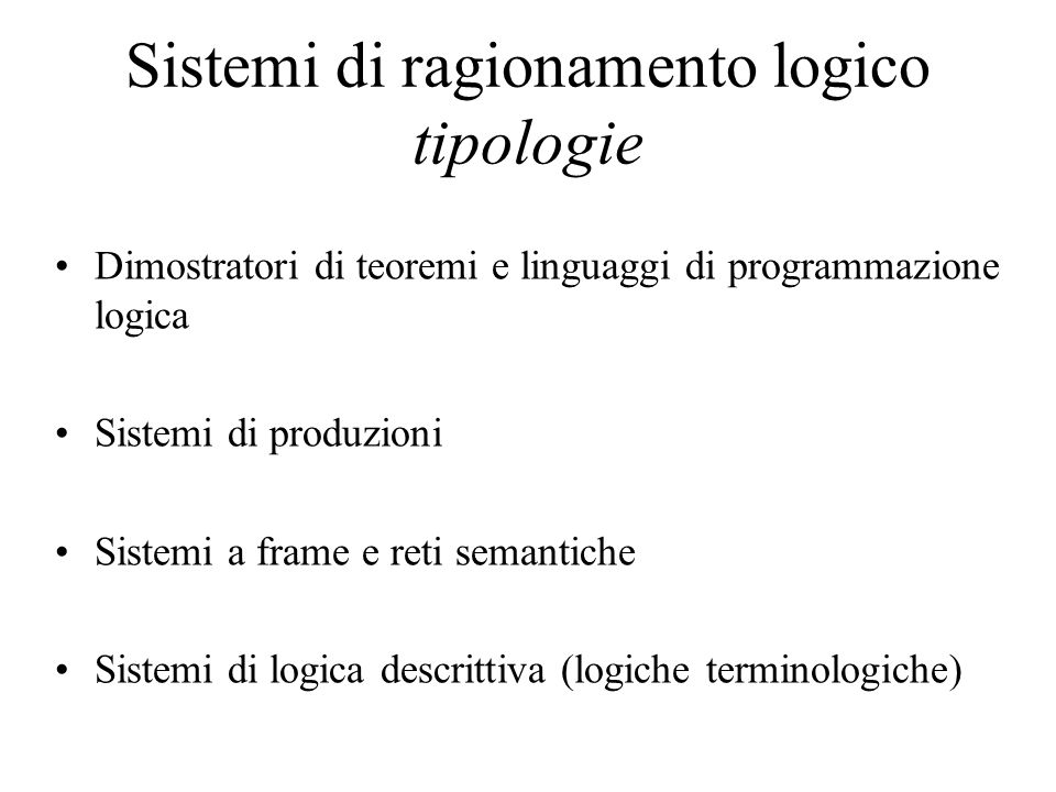 Sistemi di ragionamento logico tipologie