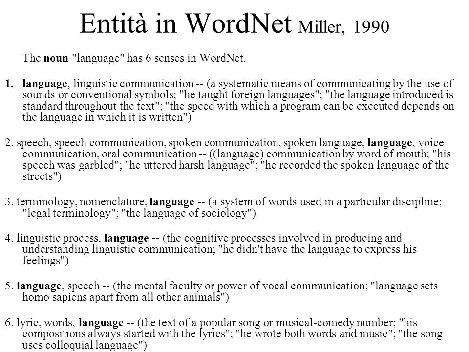 Entità in WordNet Miller, 1990