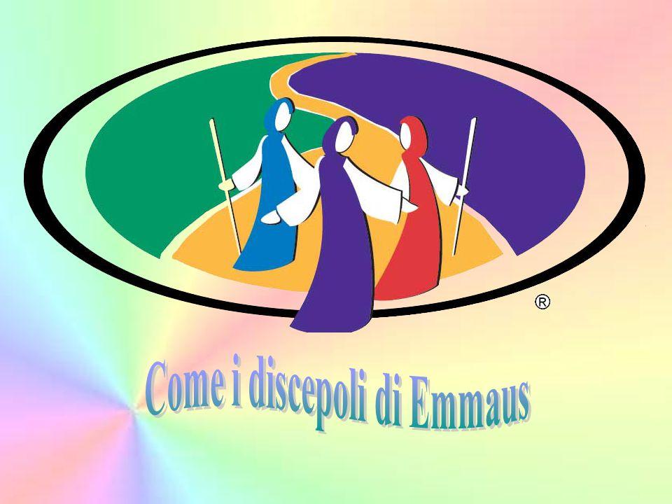Come i discepoli di Emmaus