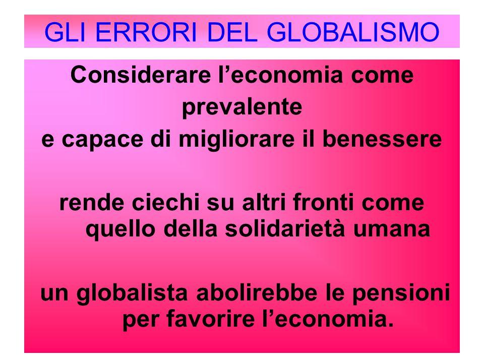 GLI ERRORI DEL GLOBALISMO
