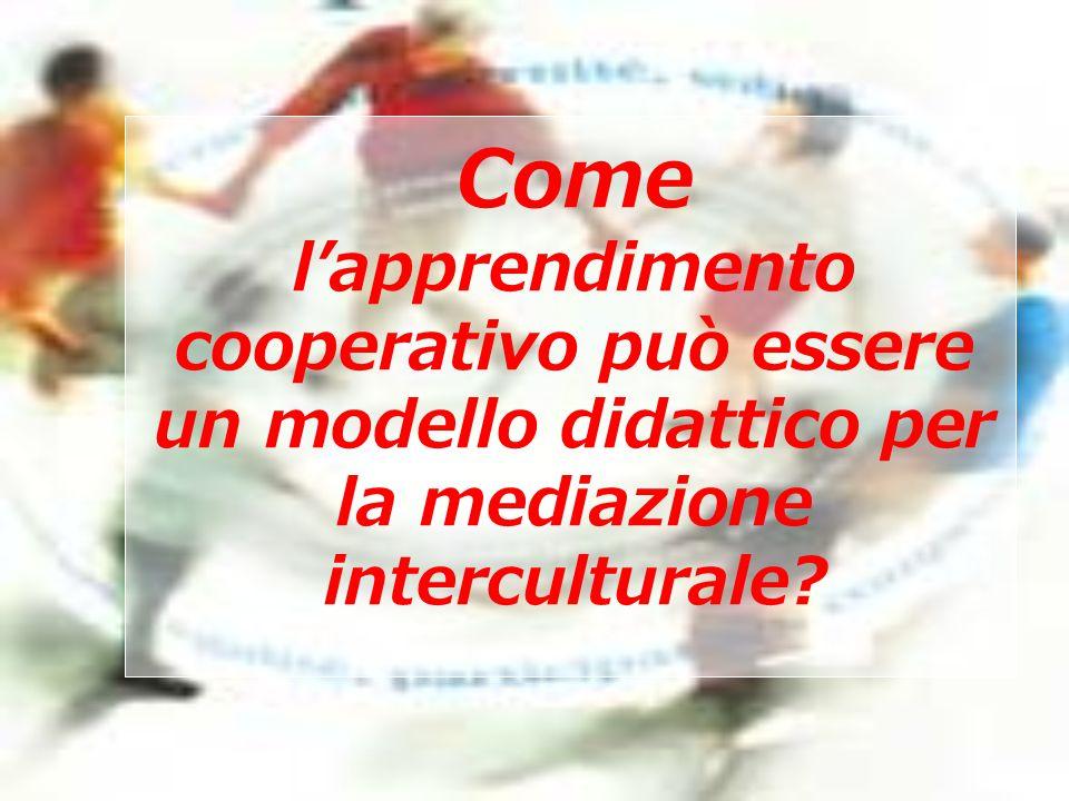 Come l'apprendimento cooperativo può essere un modello didattico per la mediazione interculturale