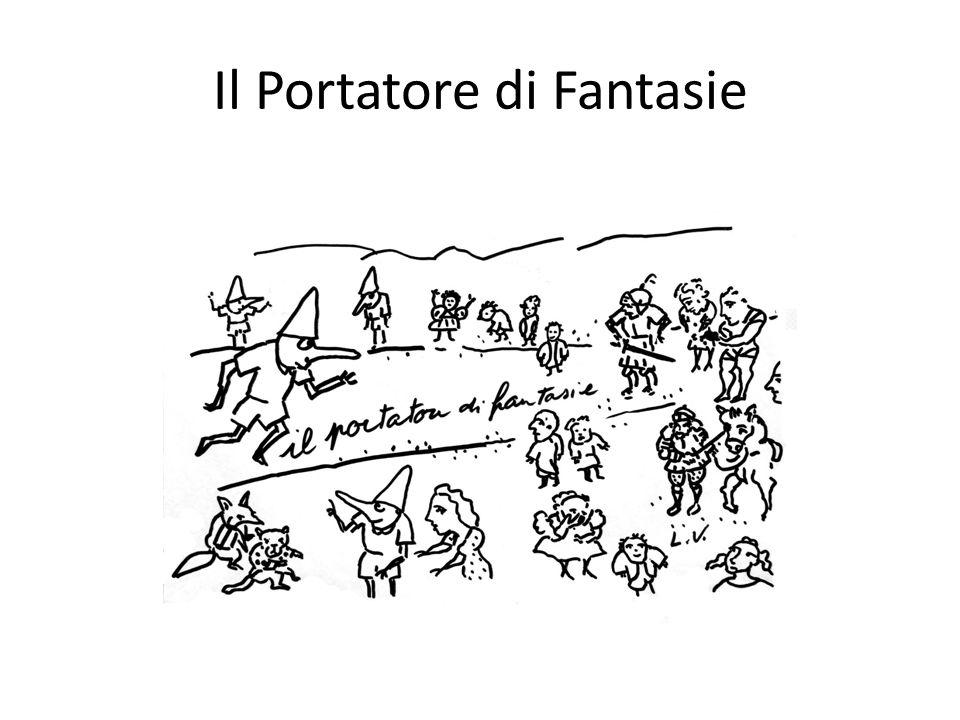 Il Portatore di Fantasie