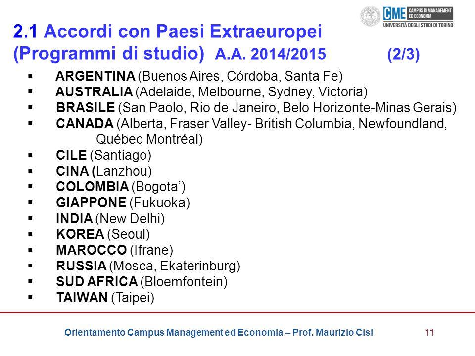 2. 1 Accordi con Paesi Extraeuropei (Programmi di studio) A. A