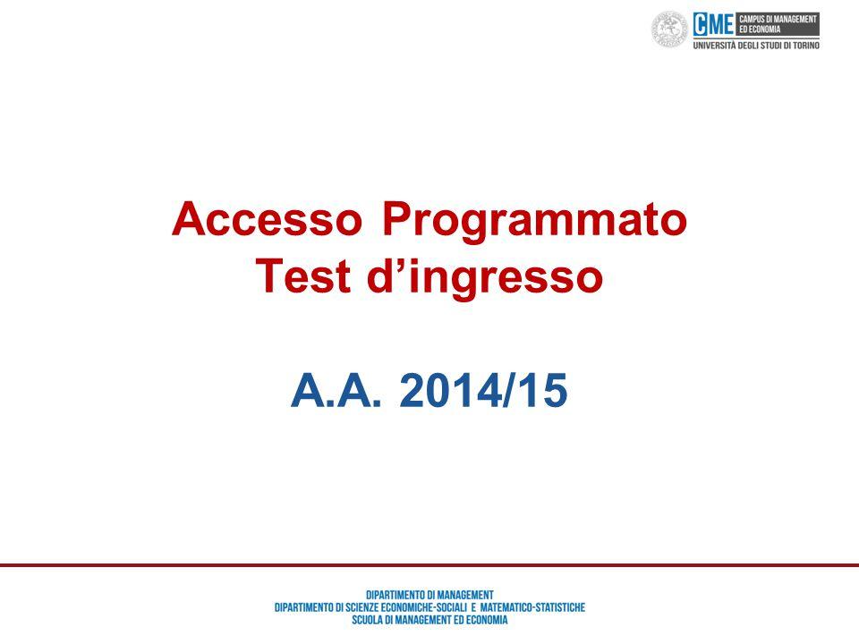 Accesso Programmato Test d'ingresso A.A. 2014/15