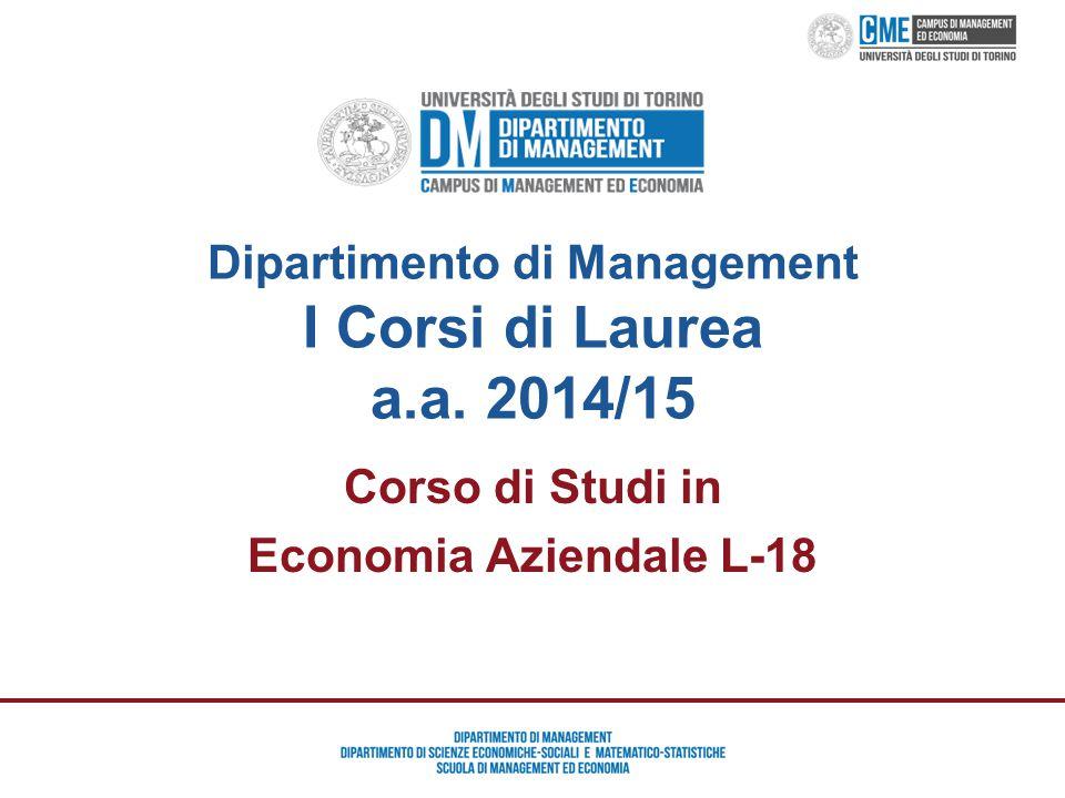 Dipartimento di Management I Corsi di Laurea a.a. 2014/15