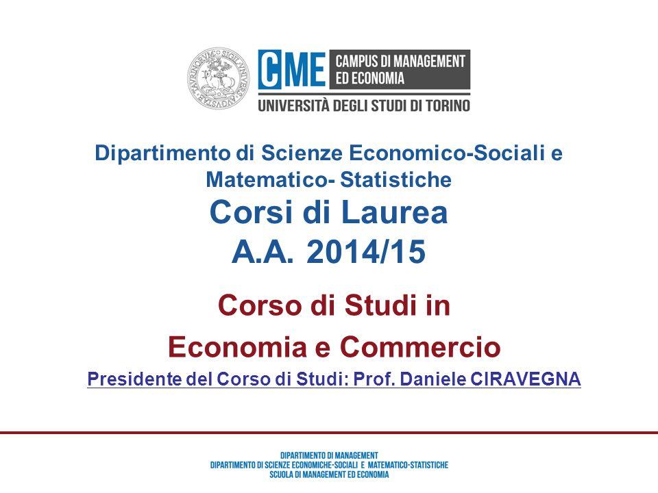 Presidente del Corso di Studi: Prof. Daniele CIRAVEGNA