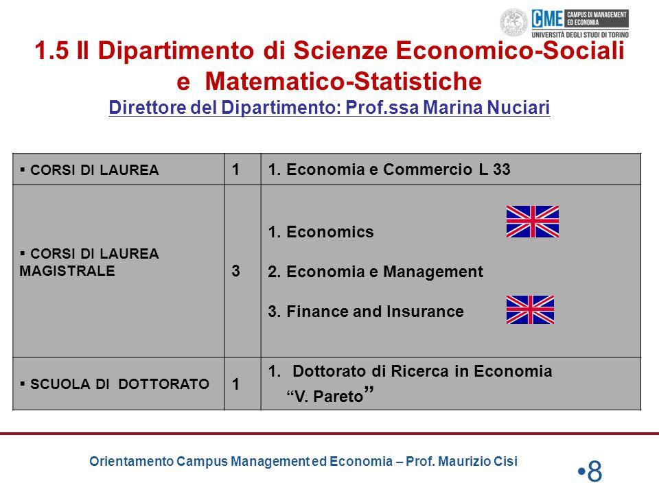 1.5 Il Dipartimento di Scienze Economico-Sociali e Matematico-Statistiche Direttore del Dipartimento: Prof.ssa Marina Nuciari