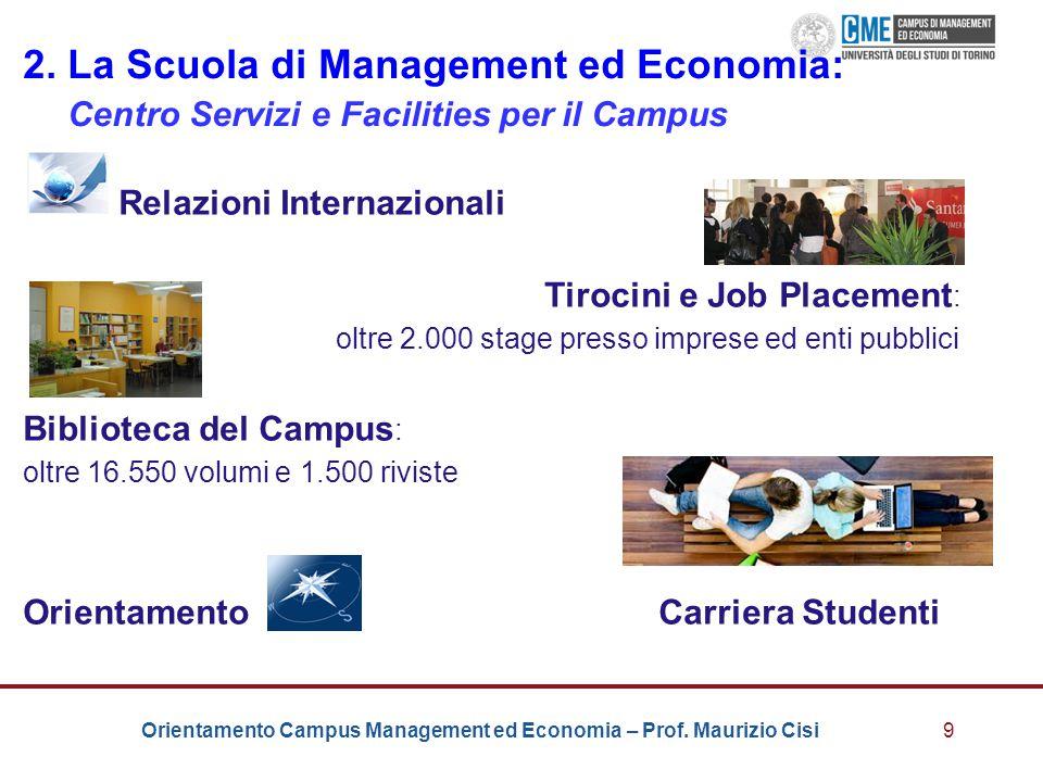 2. La Scuola di Management ed Economia: Centro Servizi e Facilities per il Campus