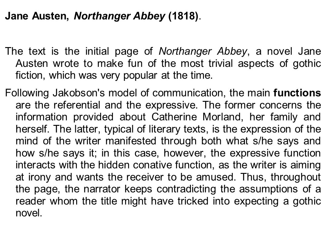 Jane Austen, Northanger Abbey (1818).