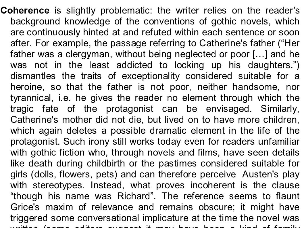 Coherence is slightly problematic: the writer relies on the reader s background knowledge of the conventions of gothic novels, which are continuously hinted at and refuted within each sentence or soon after.