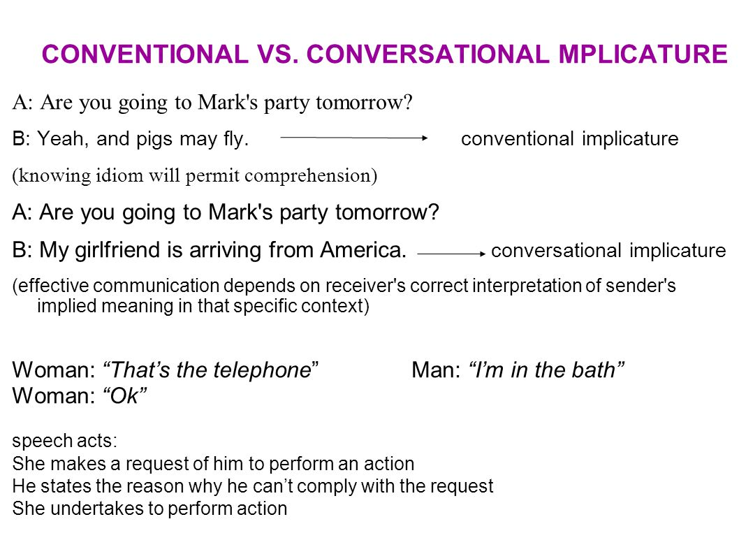 CONVENTIONAL VS. CONVERSATIONAL MPLICATURE