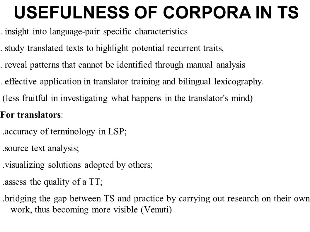 USEFULNESS OF CORPORA IN TS