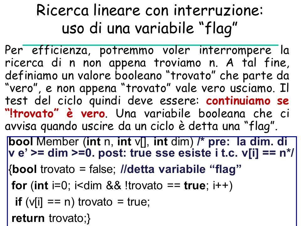 Ricerca lineare con interruzione: uso di una variabile flag